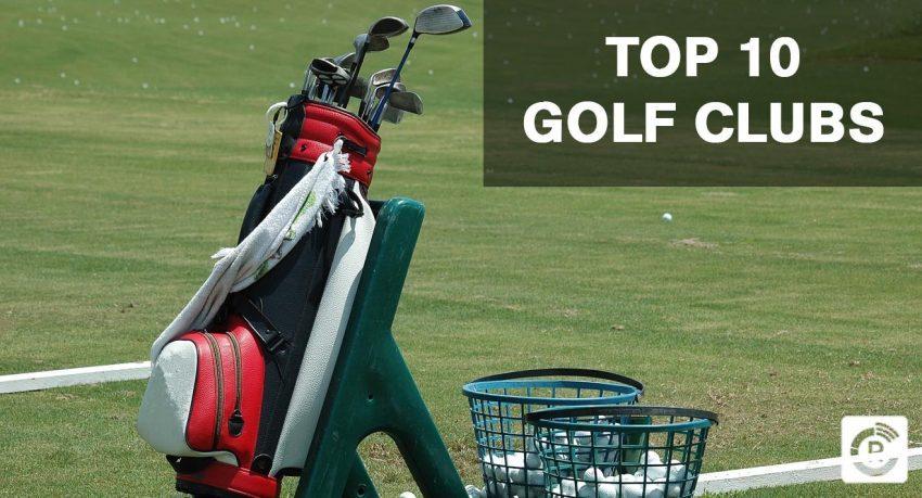 Top 10 Golf Clubs