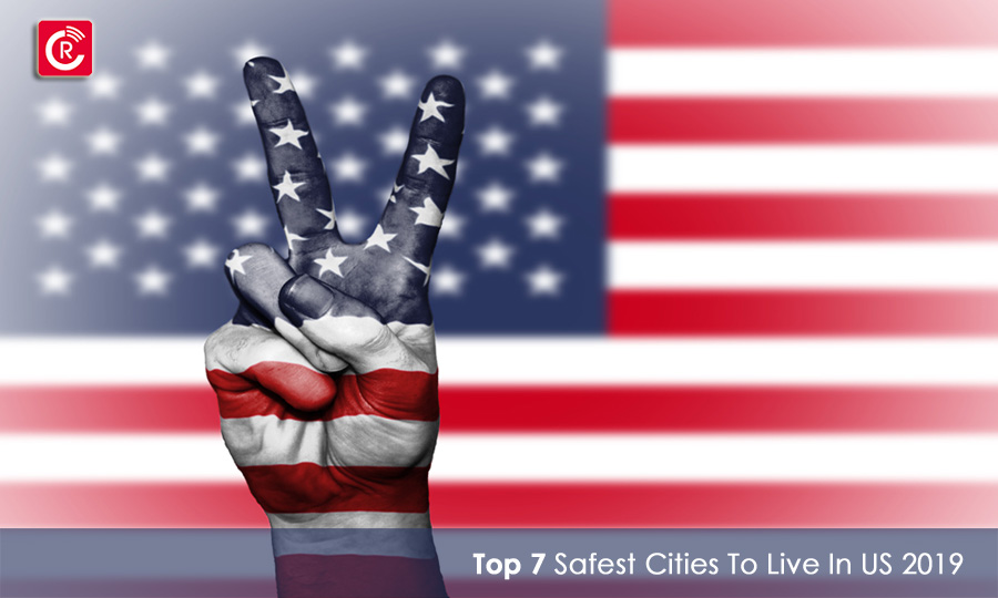Top 7 Safest Cities To Live In US In 2019 - ReviewsCast.com