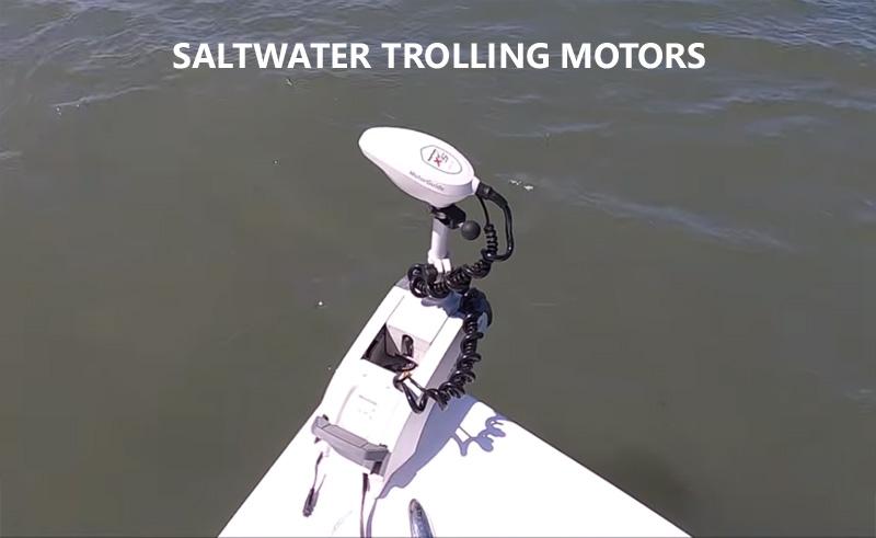 Saltwater Trolling Motors