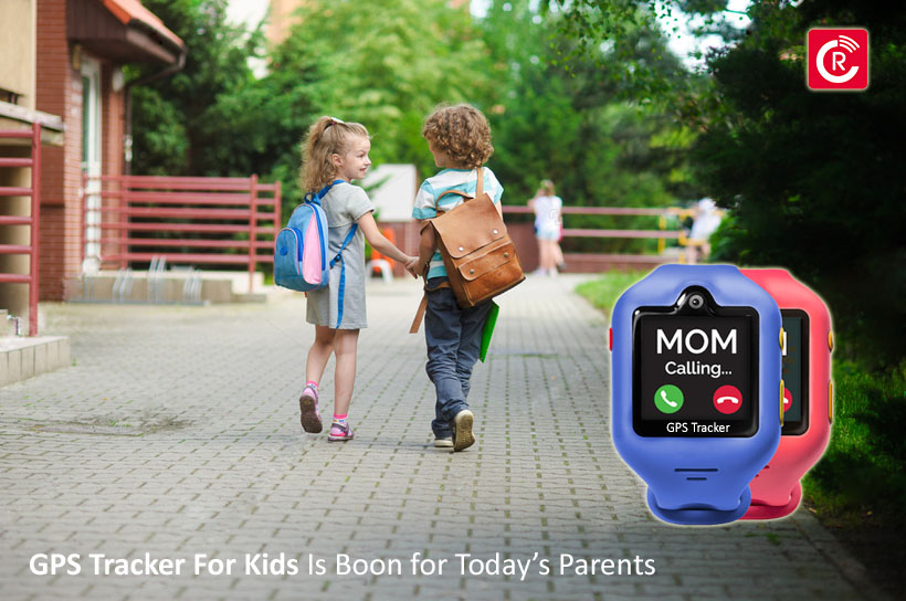 GPS Tracker For Kids Is A Boon for Today's Parents