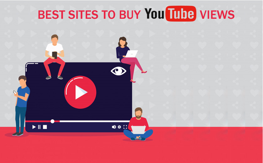 Best Sites To Buy Youtube Views