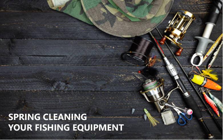 Spring Cleaning Your Fishing Equipment