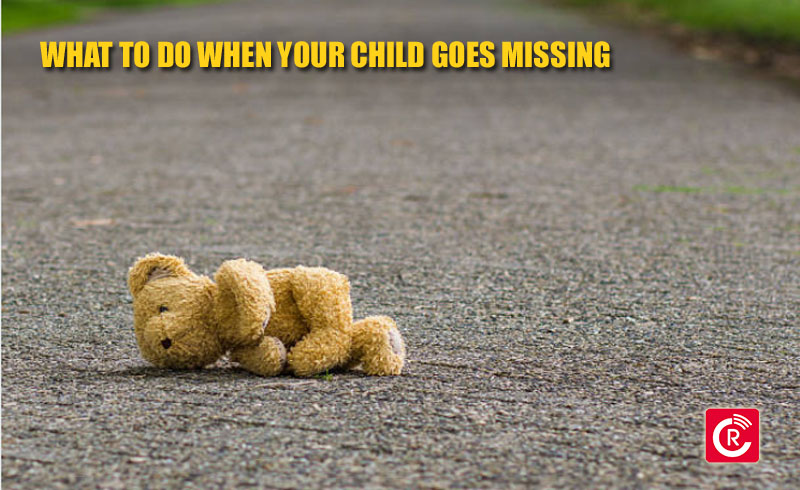 What To Do When Your Child Goes Missing