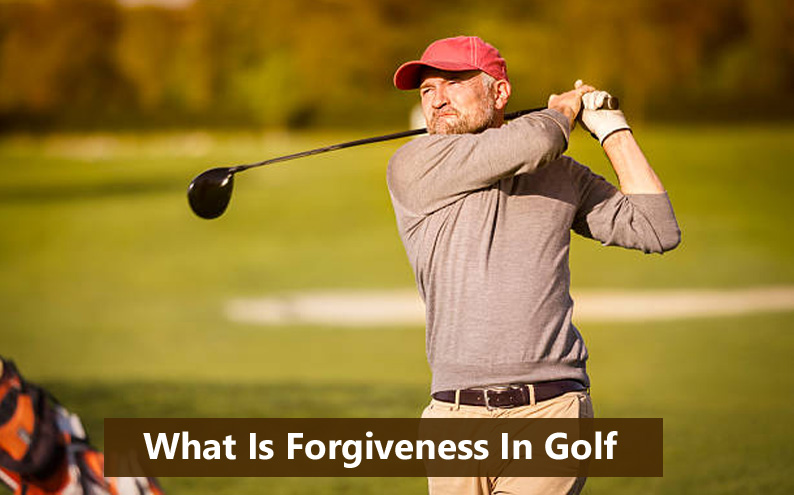 What Is Forgiveness In Golf