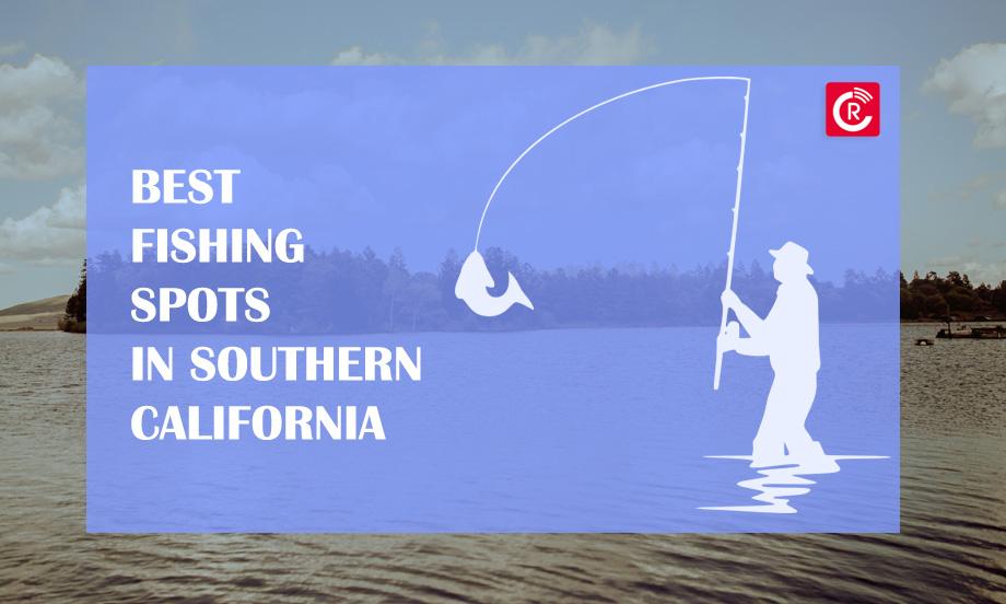 Best Fishing Spots in Southern California