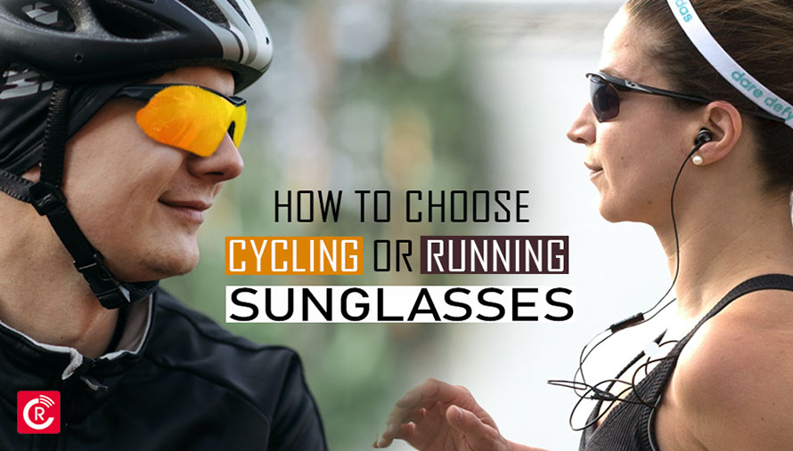 How To Choose Cycling or Running Sunglasses