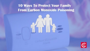 10 Ways To Protect Your Family From Carbon Monoxide Poisoning
