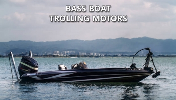Bass Boat Trolling Motors 2021