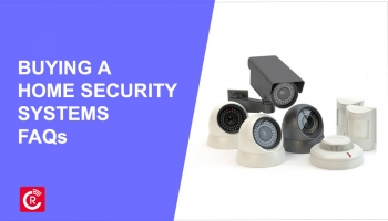 Buying A Home Security Systems FAQs