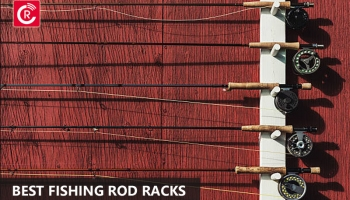 Best Fishing Rod Racks For 2021