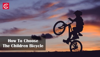 How To Choose The Children Bicycle For Your Three or 5-Year-Old kid