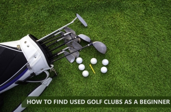How To Find Used Golf Clubs As A Beginner