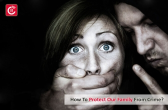 How To Protect Our Family From Crime?