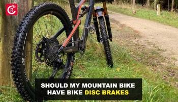 Should My Mountain Bike Have Bike Disc Brakes?