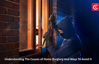 Understanding The Causes Of Home Burglary And Ways To Avoid It