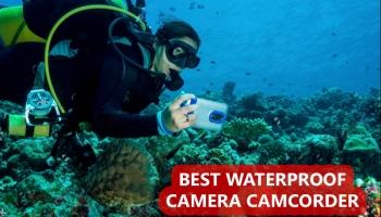Best Waterproof Camera Camcorder