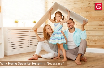 Why Home Security System Is Necessary?